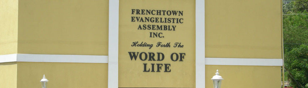 Frenchtown Evangelistic Assembly
